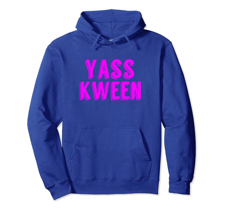 Yass Kween Hoodie-TH