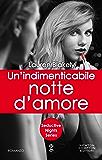 Un'indimenticabile notte d'amore (Seductive Nights Series Vol. 8)