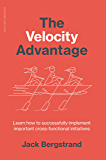 The Velocity Advantage: Make cross-functional alignment your invisible edge!