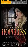 Raise The Hopeless (AngelBond Trilogy Book 2)