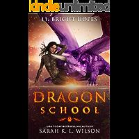 Dragon School: Bright Hopes
