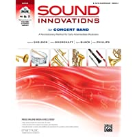 Sound Innovations for Concert Band, Bk 2: A Revolutionary Method for Early-Intermediate Musicians (E-flat Alto Saxophone…