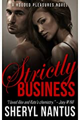 Strictly Business (Hooded Pleasures Book 1) Kindle Edition