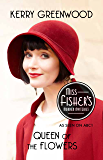 Queen of the Flowers: Phryne Fisher's Murder Mysteries