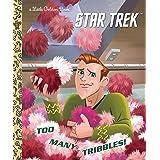 Too Many Tribbles! (Star Trek) (Little Golden Book)