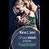 Traue niemals einem Frauenhelden!: Humorvoller Liebesroman