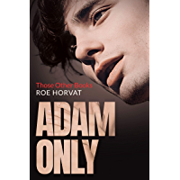 Adam Only (Those Other Books Book 2) (English Edition)
