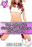 The Aphrodite Sisterhood Universe Collection 8 (TWELVE Futa Stories Massive Bundle): (A Futa-on-Female, Spanking, Hot Wife, Gender Swap Erotica)