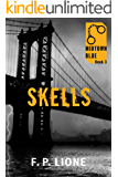 Skells (Midtown Blue Book 3)