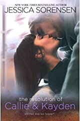 The Resolution of Callie and Kayden (The Coincidence Book 6) Kindle Edition