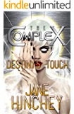 Destiny's Touch (The Complex Book 0)