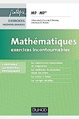 Mathématiques Les exercices incontournables MP - 2e éd. - nouveau programme 2014: nouveau programme 2014 (J'intègre) Paperback