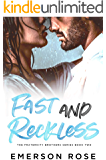 Fast and Reckless - The Fraternity Brothers Series Book Two
