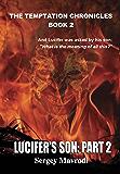 Lucifer's Son, Part 2 (The Temptation Chronicles)