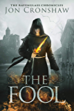 The Fool (The Ravenglass Chronicles Book 1)