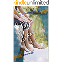 Only You (True Friendship Book 7)