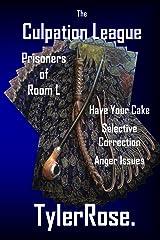 The Culpation League: Prisoners of Room L (Culpation League ) Kindle Edition