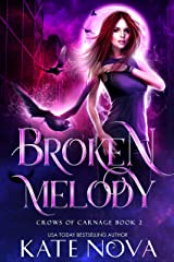 Broken Melody: A Why Choose Paranormal Rockstar Romance (Crows of Carnage Book 2) Kindle Edition