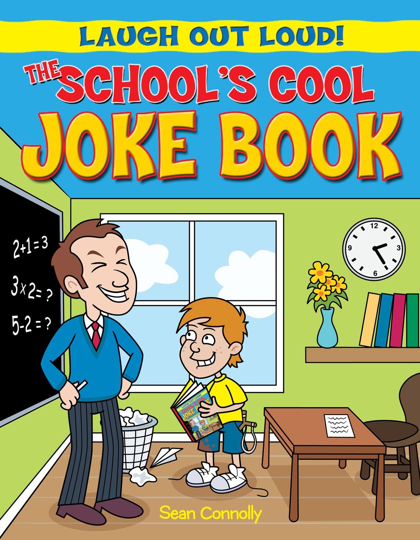 The School's Cool Joke Book (Laugh Out Loud!) pdf epub