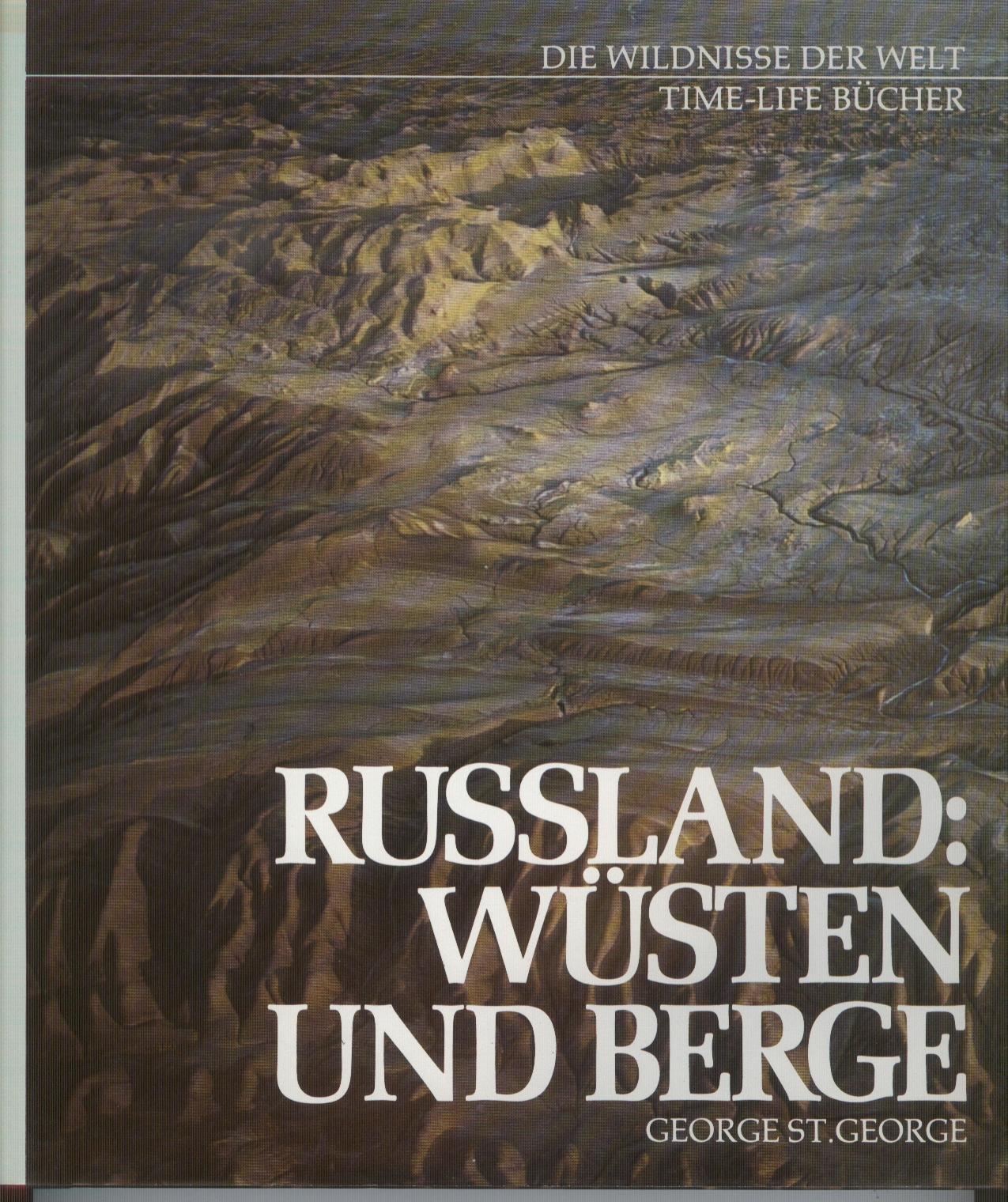 Wildnisse der Welt Wüsten und Berge Russland Time-Life