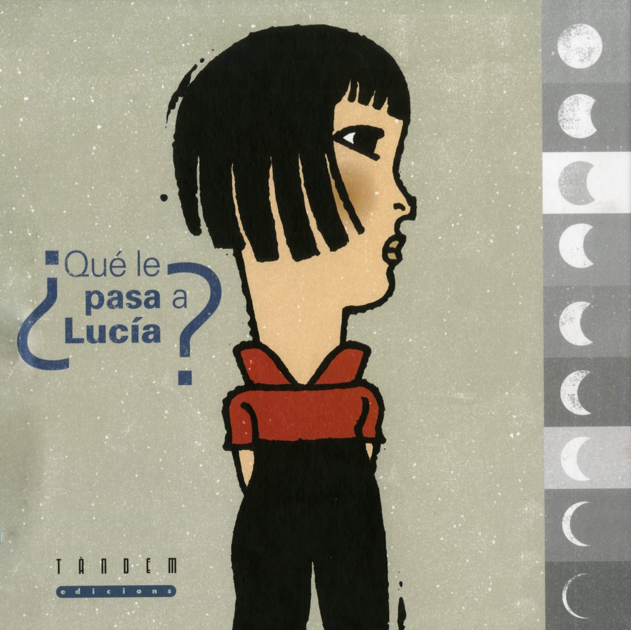 Qué le pasa a Lucía? (Álbumes Ilustrados): Amazon.es: Sobrino, Javier,  Amargo, Pablo, Amargo, Pablo: Libros