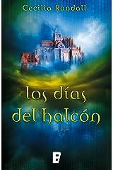 Los días del halcón (Las Tormentas del Tiempo 1) (Spanish Edition) Kindle Edition