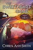 The Sweetheart Game (Brash & Brazen Book 2)