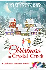 Christmas in Crystal Creek: A Holiday Romance Kindle Edition