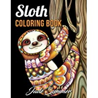 Image for Sloth Coloring Book: An Adult Coloring Book with Lazy Sloths, Adorable Sloths, Funny Sloths, Silly Sloths, and More! (Animals with Patterns Coloring Books)