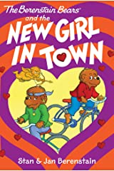 The Berenstain Bears Chapter Book: The New Girl in Town Kindle Edition
