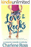 Love on the Rocks (with Salt): A Romantic Comedy Novella (Happy Hour RomCom Book 2)