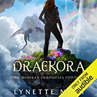 Draekora: The Medoran Chronicles, Book 3