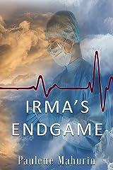 Irma's Endgame Kindle Edition