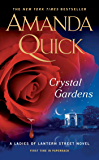 Crystal Gardens (Ladies of Lantern Street Book 1)