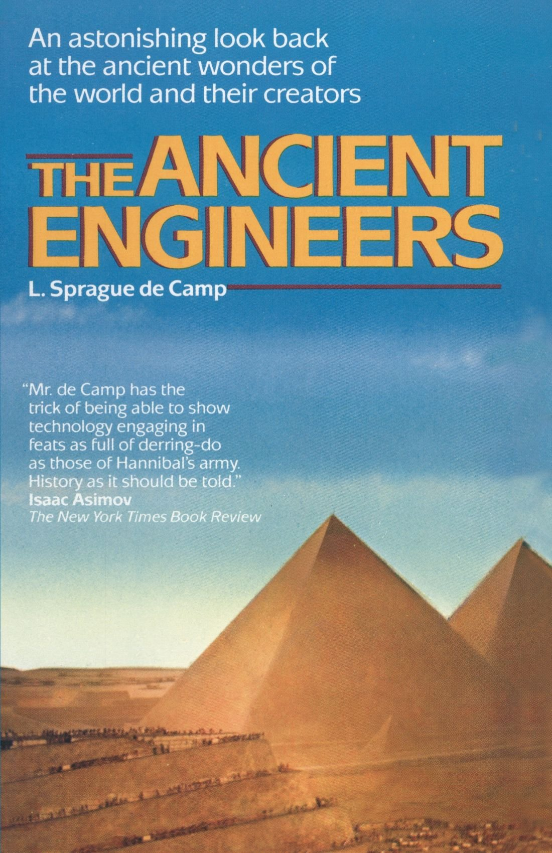 The Ancient Engineers, Sprague De Camp, L.