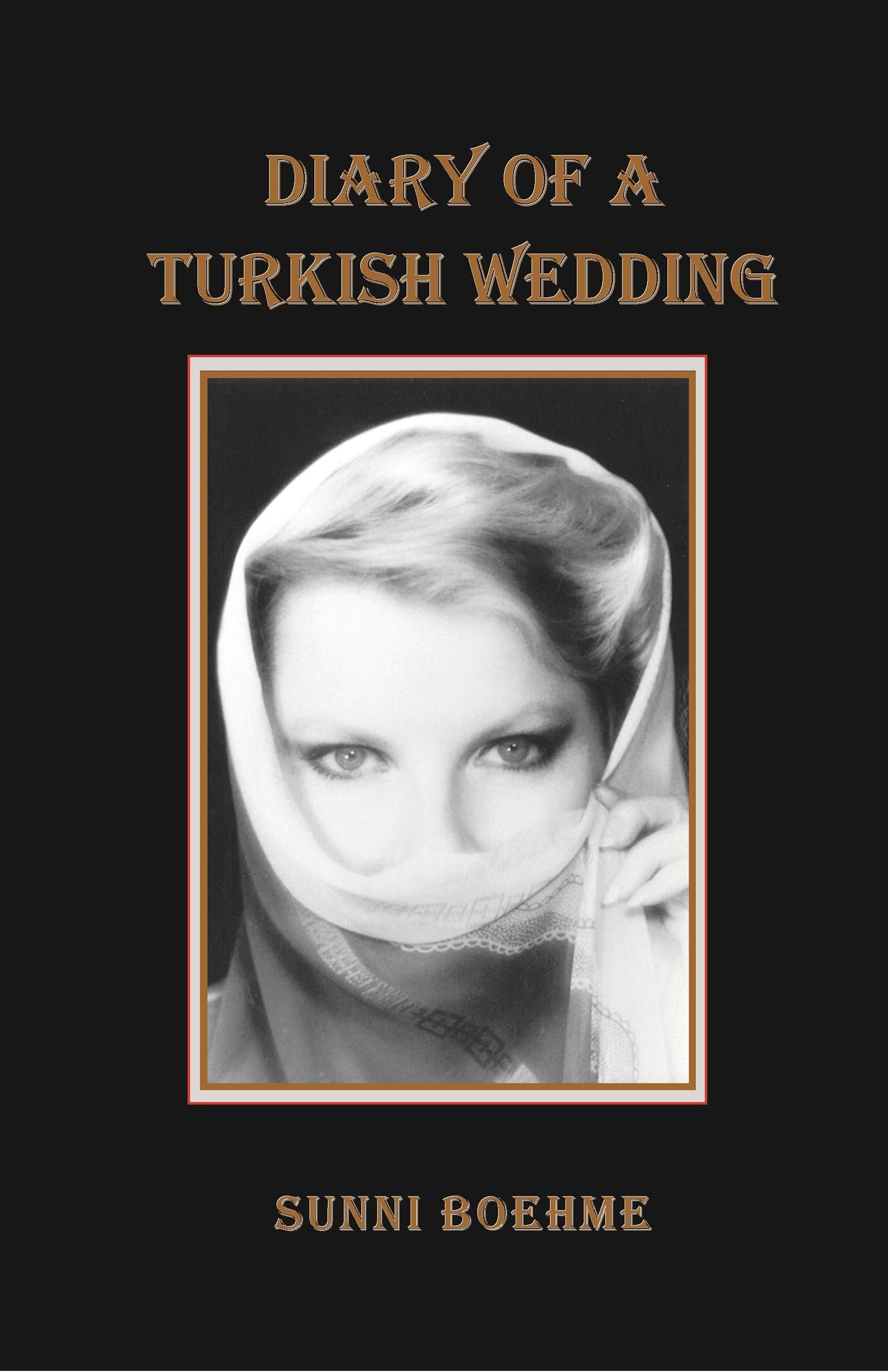 Diary of a Turkish Wedding