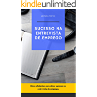 Sucesso na Entrevista de Emprego: E-book Sucesso na Entrevista de Emprego