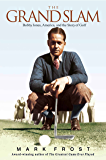 The Grand Slam: Bobby Jones, America, and the Story of Golf (English Edition)