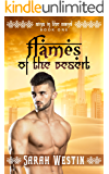 Flames of the Desert: The Story of a Billionaire Sheikh (Sins in the Sand Book 1)