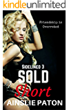 Sold Short (Sidelined Book 3)