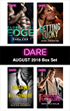 Harlequin Dare August 2018 Box Set: Close to the Edge\Beddable Billionaire\Getting Lucky\Forbidden Pleasure