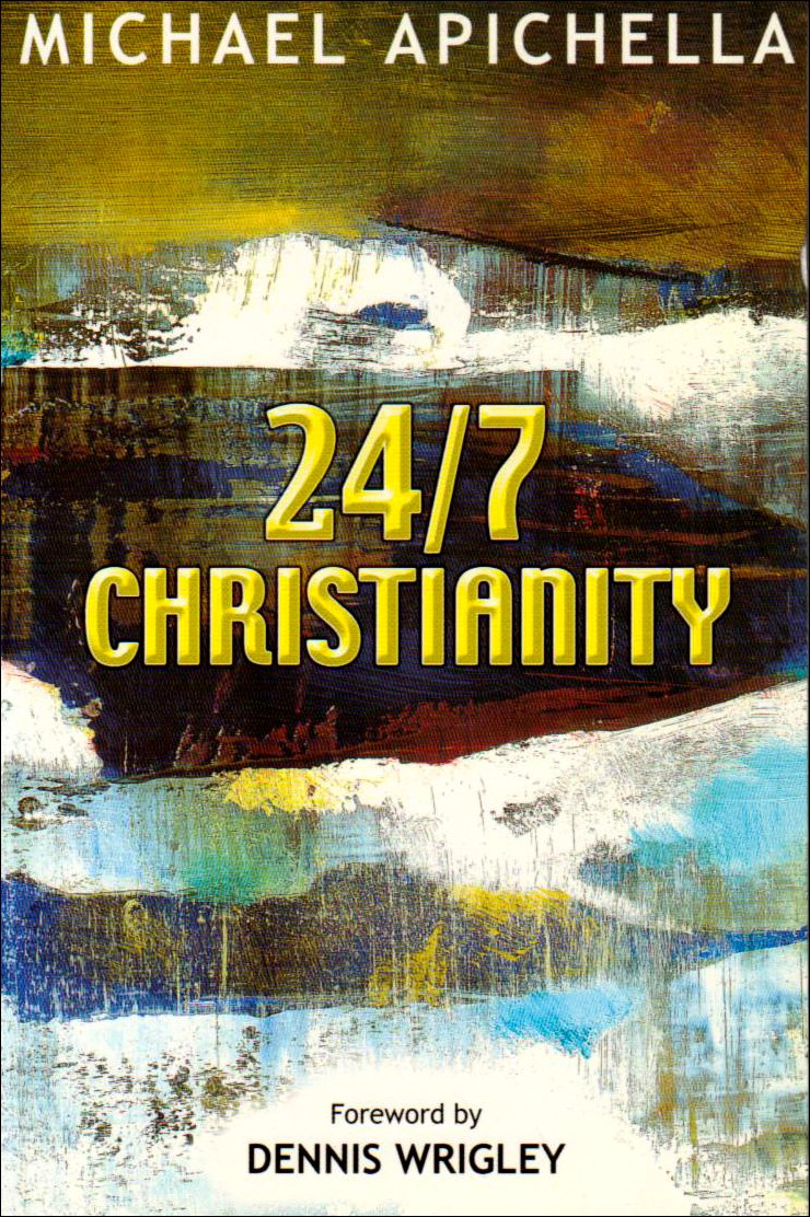 24 / 7 Christianity by Kevin Mayhew