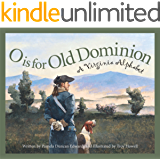 O is for Old Dominion: A Virginia Alphabet (Discover America State by State)