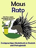 Zweisprachiges Kinderbuch in Deutsch und Portugiesisch: Maus — Rato (Mit Spaß Portugiesisch lernen 4)