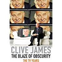 The Blaze of Obscurity: Unreliable Memoirs Book 5: The TV Years