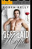 Best Laid Hopes: An Alpha Billionaire Romance (Best Laid Plans Book 3)