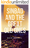 Sinbad and the Great Old Ones