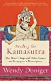Reading the Kamasutra: The Mare's Trap and Other Essays on Vatsyayana's Masterpiece