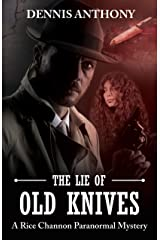 The Lie of Old Knives: A Rice Channon Paranormal Mystery (Ratcatcher Book 3) Kindle Edition