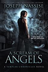 A Scream of Angels (The Templar Chronicles Book 2) Kindle Edition